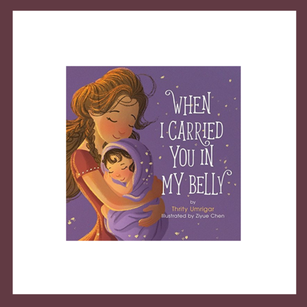 When I Carried You in My Belly Children's Book at The Children's Bookstore