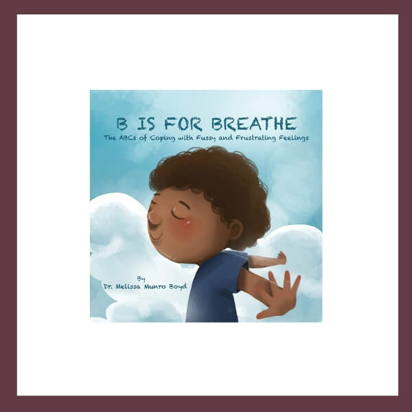 B is for Breathe Children's Book