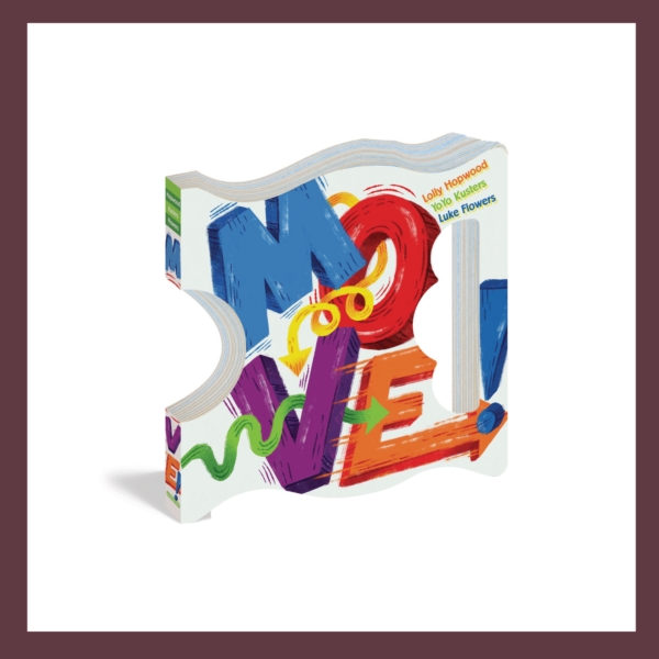 Move! Children's Book at The Children's Bookstore