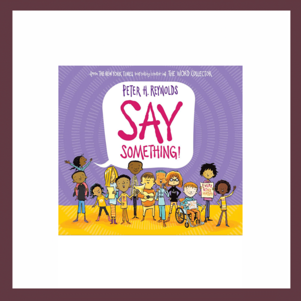 Say Something Children's Book at The Children's Bookstore