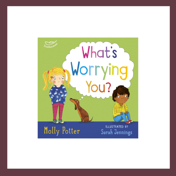 What's Worrying You? Children's Book at The Children's Bookstore
