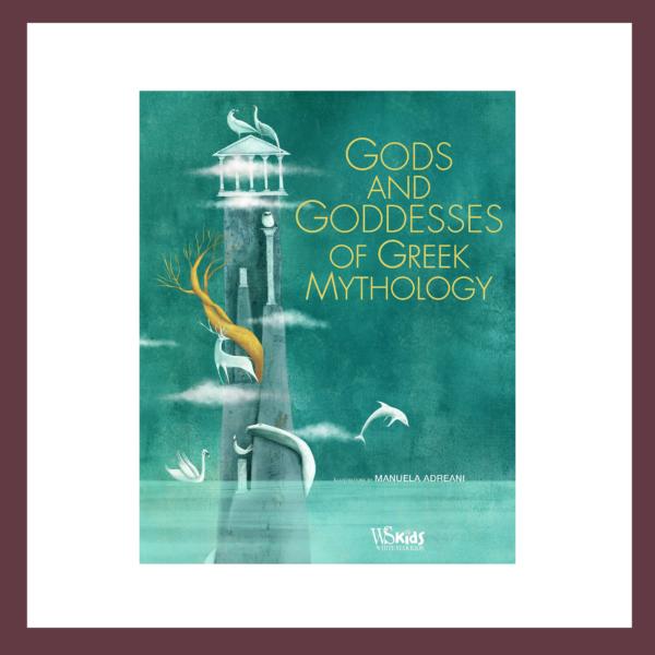 Gods and Goddesses of Greek Mythology Children's Book at The Children's Bookstore