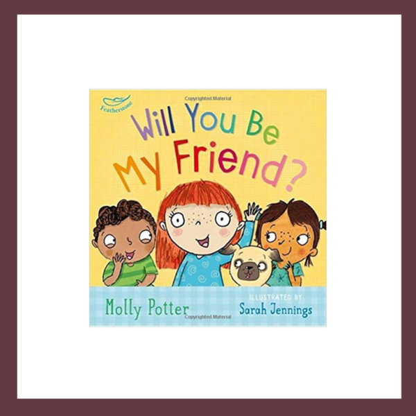 Will You Be My Friend? Children's Book at The Children's Bookstore