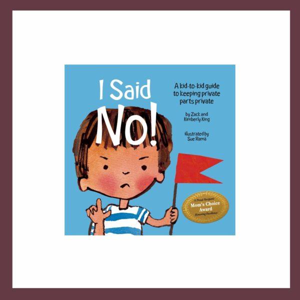 I Said No Children's Book