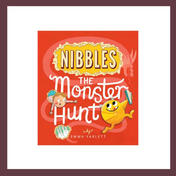 Nibbles: The Monster Hunt by Emma Yarlett