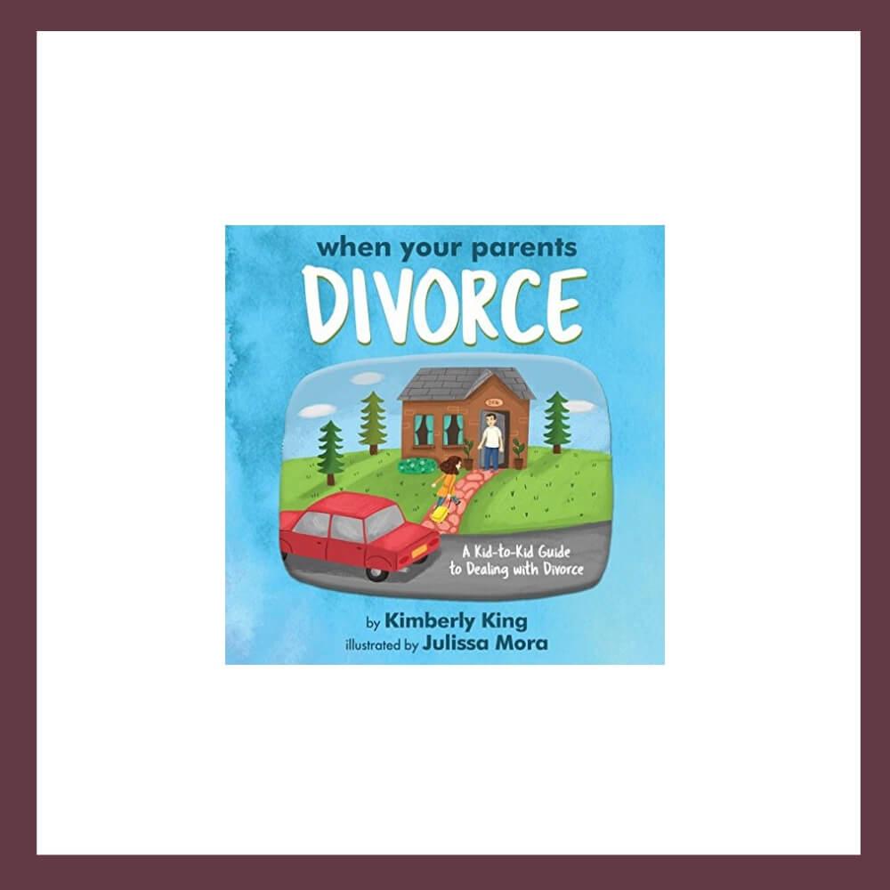 When Your Parents Divorce Children's Book