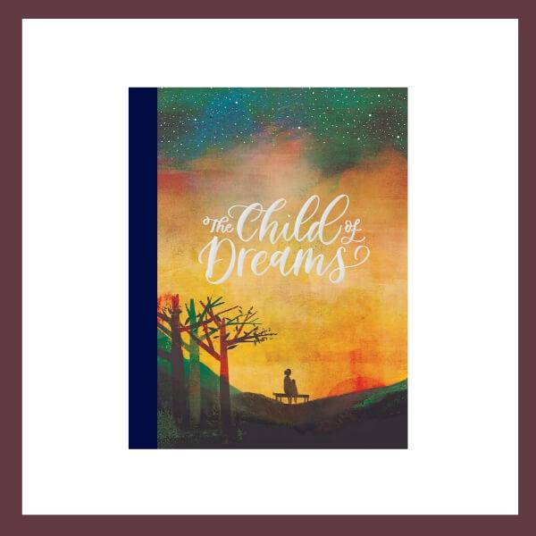 The Child of Dreams Children's Book