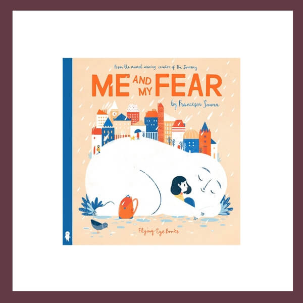 Me And My Fear Children's Book