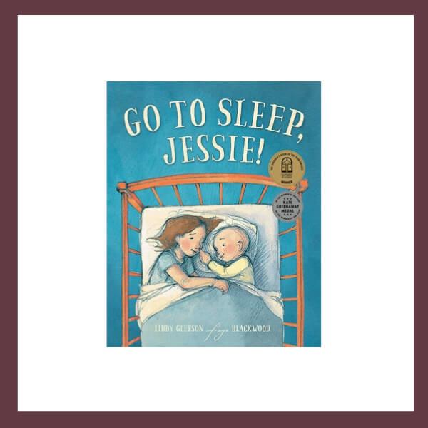 Go To Sleep, Jessie