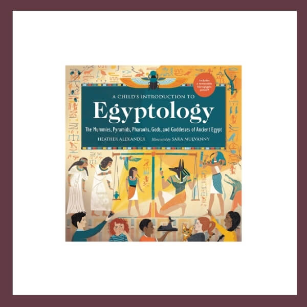 A Child's Guide to Egyptology